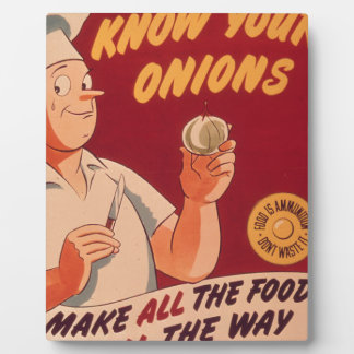 Know your onions plaque