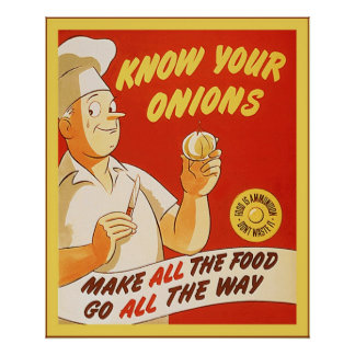 Know Your Onions ~ Vintage U.S. WW2 Poster
