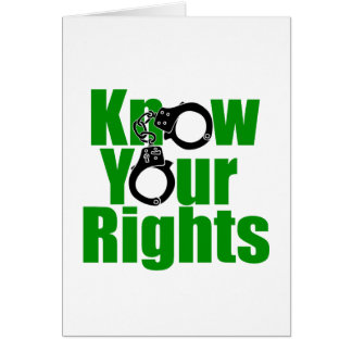 KNOW YOUR RIGHTS - police state/prison/drug war Card