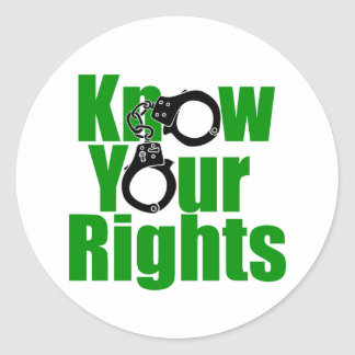 KNOW YOUR RIGHTS - police state/prison/drug war Classic Round Sticker