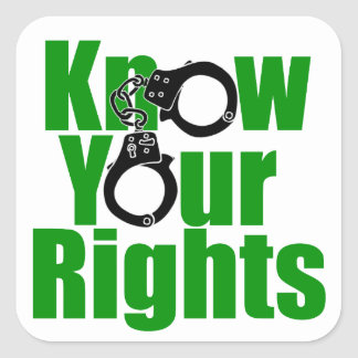 KNOW YOUR RIGHTS - police state/prison/drug war Square Sticker