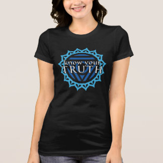 """Know Your Truth"" Throat Chakra T-Shirt"