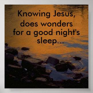 Knowing Jesus does wonders Posters