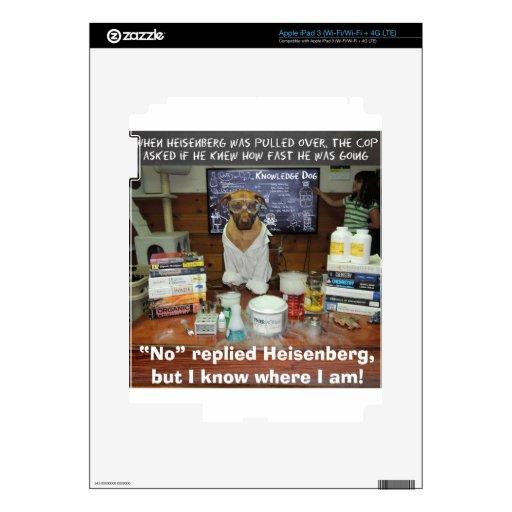 Knowledge Dog Heisenberg Speeding Decal For iPad 3