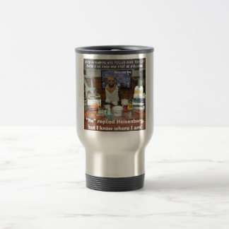 Knowledge Dog Heisenberg Speeding 15 Oz Stainless Steel Travel Mug