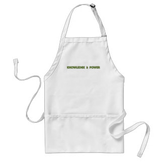 Knowledge is greater than or equal to power aprons