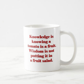 Knowledge is knowing a tomato is a fruit. classic white coffee mug