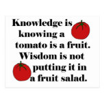 Knowledge is knowing a tomato is a fruit. postcard