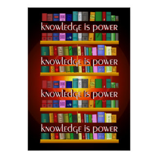 Knowledge is Power Bookscase Poster