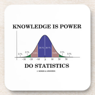 Knowledge Is Power Do Statistics Bell Curve Humor Coaster