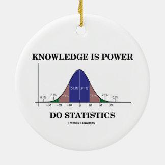 Knowledge Is Power Do Statistics Bell Curve Humor Double-Sided Ceramic Round Christmas Ornament
