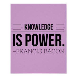 Knowledge Is Power Francis Bacon Motivation Quote Poster