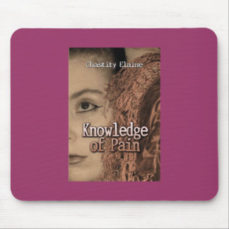 Knowledge of Pain Mouse Pad