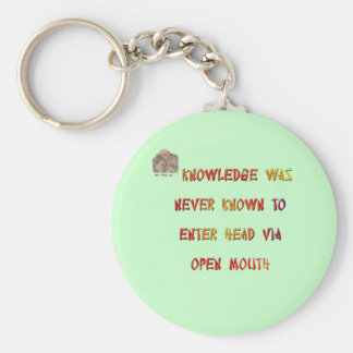 Knowledge was never known to enter head via ... basic round button keychain