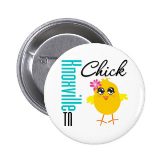 Knoxville TN Chick Pinback Button