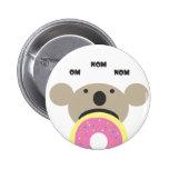 Koala Donut Diet Pinback Buttons