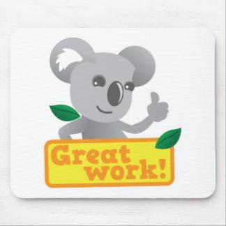 Koala Great work Mouse Pad