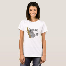koala - hug life T-Shirt