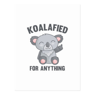 Koalafied For Anything Postcard