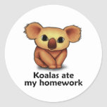 Koalas ate my Homework Classic Round Sticker