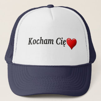 Kocham Cię - I love you in Polish Trucker Hat