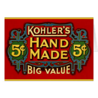 Kohler's Cigars - 1900 Card