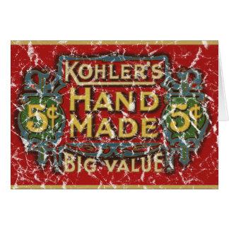 Kohler's Cigars - 1900 - distressed Card