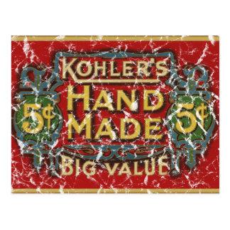 Kohler's Cigars - 1900 - distressed Postcard