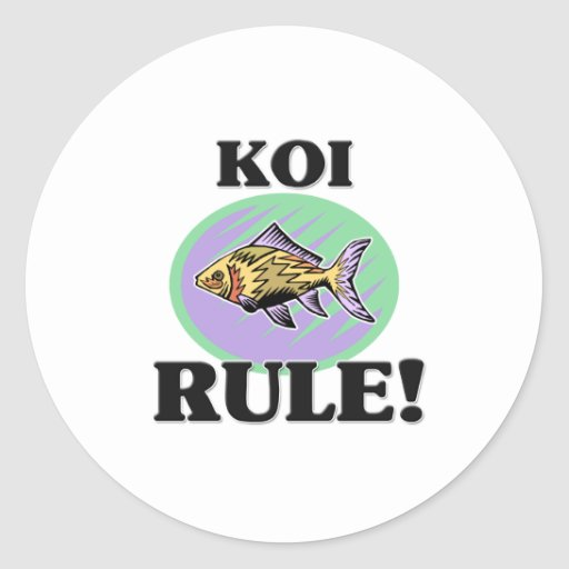 KOI Rule! Classic Round Sticker