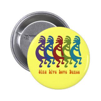 Kokopelli - cante la danza viva del amor pin redondo de 2 pulgadas