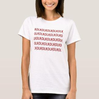 KOLKOLKOLKOL T-Shirt