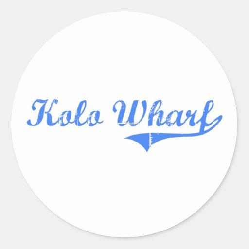 Kolo Wharf Hawaii Classic Design Round Stickers