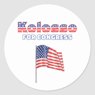 Kolosso for Congress Patriotic American Flag Classic Round Sticker