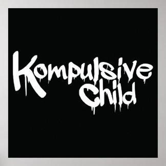 Kompulsive Child Poster 24 x 24
