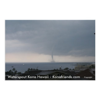 Kona Waterspout 2009 Poster