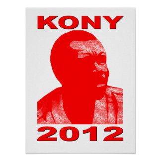 Kony 2012. Make Invisible Children Visible. Now. Poster