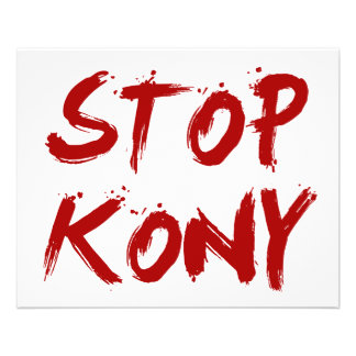 Kony 2012 Stop Red Bloody Joseph Kony Flyer