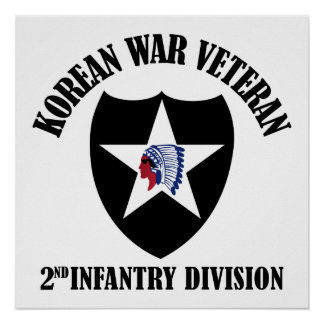 Korean War Veteran - 2nd ID Poster