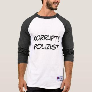 Korrupte Polizist, policía corrupto en alemán Playera