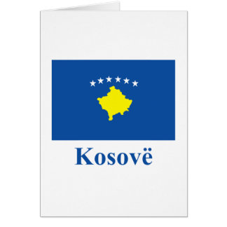 Kosovo Flag with Name in Albanian Card