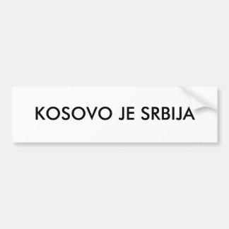 KOSOVO JE SRBIJA CAR BUMPER STICKER