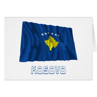Kosovo Waving Flag with Name Greeting Cards