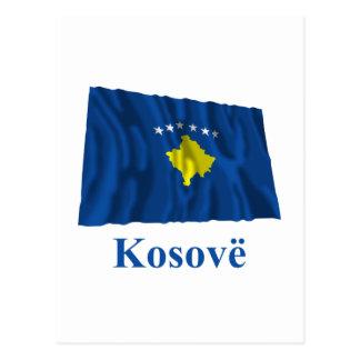 Kosovo Waving Flag with Name in Albanian Postcard