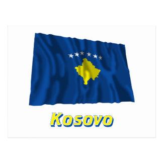 Kosovo Waving Flag with Name Postcard