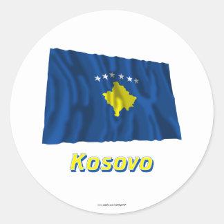 Kosovo Waving Flag with Name Round Stickers