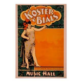 Koster & Bial's Music Hall Near Broadway Posters