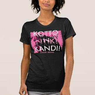 , KOTTON KANDI!, AUTHENTIK!, .PRETTY IN PINK.. T-Shirt