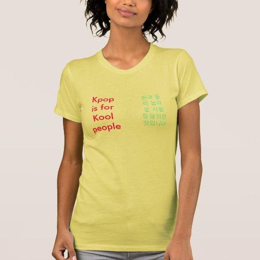 Kpop is for Kool People Tees