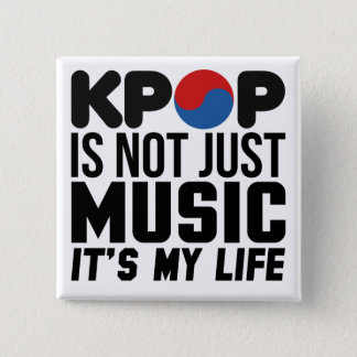 Kpop Is My Life Music Slogan Graphics Button