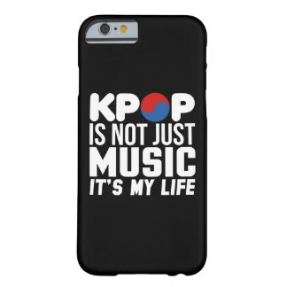 Kpop Is My Life Slogan Graphics (dark) Barely There iPhone 6 Case